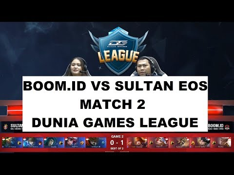 BOOM.ID VS SULTAN EOS MATCH 2 | DUNIA GAMES LEAGUE
