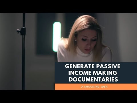 Generate Passive Income By Creating A Documentary | Cryptocurrency And Wealth Building Tips