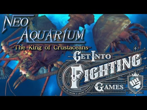Get Into Fighting Games: Neo Aquarium – The King of Crustaceans