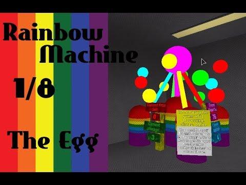 EGG LOCATION   RAINBOW MACHINE 1/8   TIX FACTORY TYCOON  