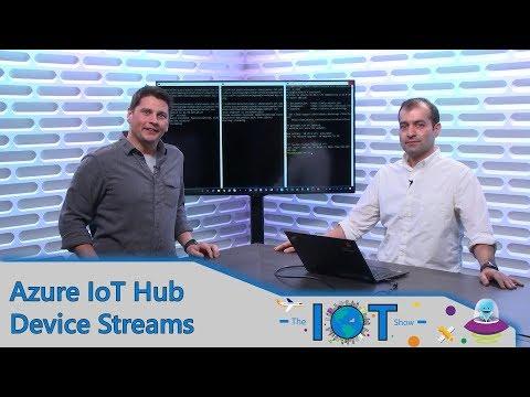 Azure IoT Hub Device Streams