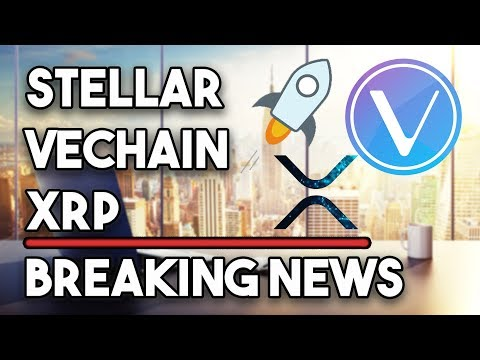 Stellar (XLM) & Ripple (XRP) New Battleground & Vechain Stunning Collaboration!