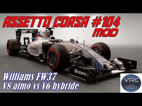 Assetto Corsa #104# Mod # VRC Williams FW37 vs FW31 (V8 atmo vs V6 hybride)