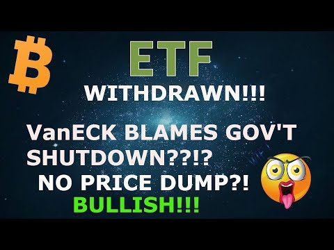 BITCOIN ETF WITHDRAWN! WAIT! NO PRICE DUMP?? BULLISH!?!? BLAMED SEC & GOV'T SHUTDOWN!