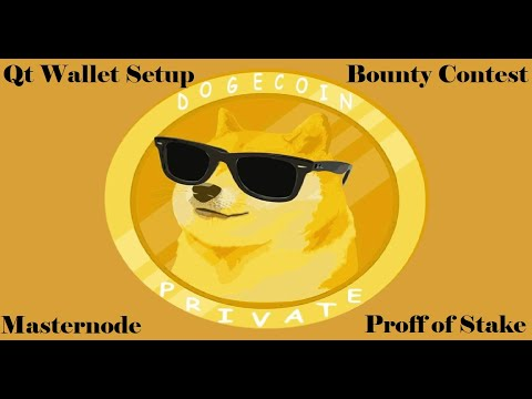 DogeCoin Private | Wallet Setup | Bounty Contest