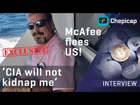 EXCLUSIVE John McAfee interview after fleeing from the US | Cryptocurrency News | Chepicap