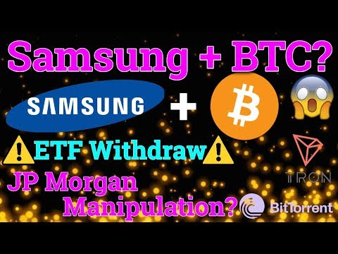 Samsung + Bitcoin BTC = Bull Run?! JP Morgan Manipulation? (Cryptocurrency Trading + Price + News)