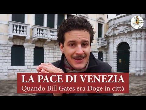 LA PACE DI VENEZIA, QUANDO BILL GATES ERA DOGE IN CITTÀ – I DOGI DI VENEZIA EP.19