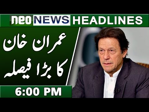 Imran Khan Dabannag Decision on Police | Neo News Headlines 6PM | 26 January 2019