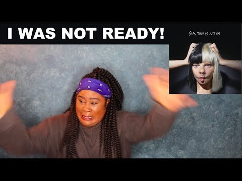 Sia – This is Acting Album |REACTION|