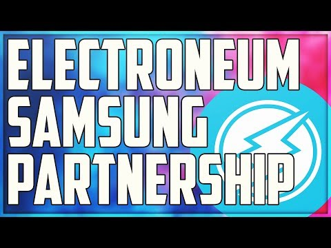 (ETN) Has Samsung Already Partnered with Electroneum? (NEW INFORMATION LEAKED)