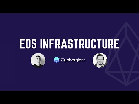 EOS Infrastructure: Jesse Proudman, Partner & Technical Advisor at Cypherglass