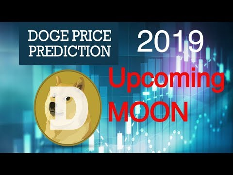 Dogecoin Price Prediction 2019! 100% Honest and Realistic Price Prediction