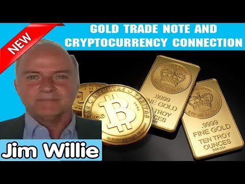 Jim Willie Update 01/28/2019 — GOLD TRADE NOTE AND CRYPTOCURRENCY CONNECTION