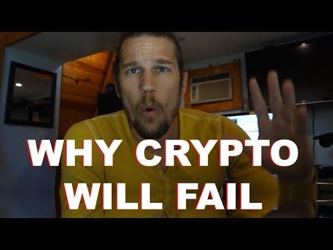 Why Crypto Will FAIL!