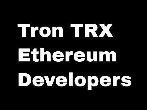 Tron TRX Price Prediction 2019 – Ethereum Developers' Opinions Matter