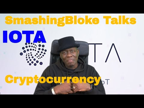 SmashingBloke Talks IOTA Cryptocurrency