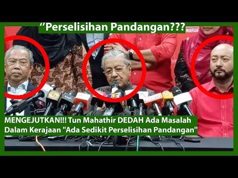 "MENGEJUTKAN!!! Tun Mahathir DEDAH Ada Masalah Dalam Kerajaan ""Ada Sedikit Perselisihan Pandangan"""