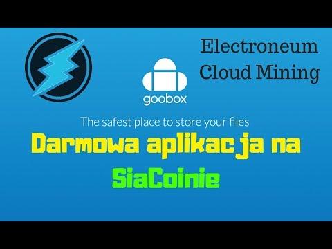 GooBox – Aplikacja na SiaCoin | Electroneum Cloud Mining na IOS w testach | ENCYKLOPEDIA KRYPTOWALUT