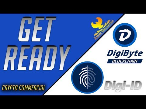 "Digibyte Digi-ID DigiAssets.  ""Get Ready"" Commercial"