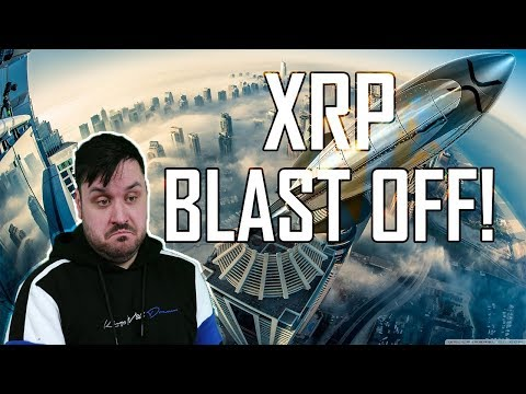 XRP Blast Off! Warranted? Time to Buy XRP?