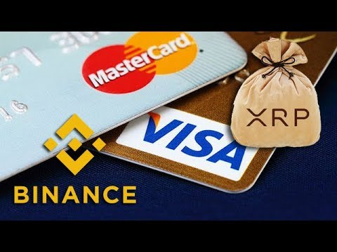 Ripple XRP: You Can Now Buy Your XRP By Visa Or Mastercard On Binance!