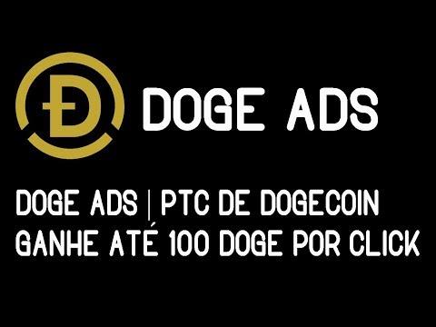 DOGE ADS | PTC DE DOGECOIN | GANHE ATÉ 100 DOGE POR CLICK