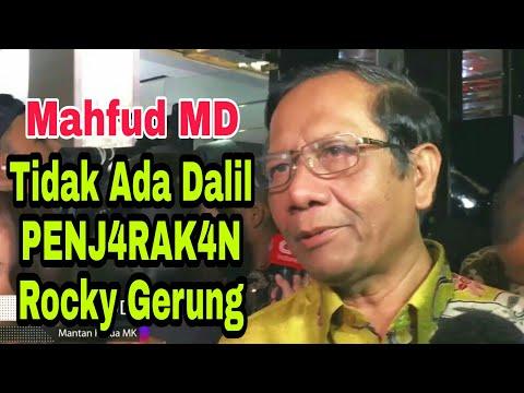 MAHFUD MD~TIDAK ADA DALIL UNTUK P3NJ4RAKAN ROCKY GERUNG