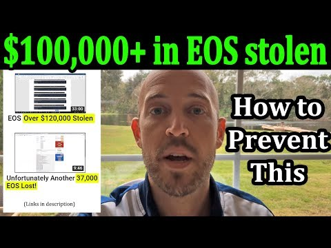 Scammers steal $100,000+ of EOS. Here is how you can secure your EOS account!