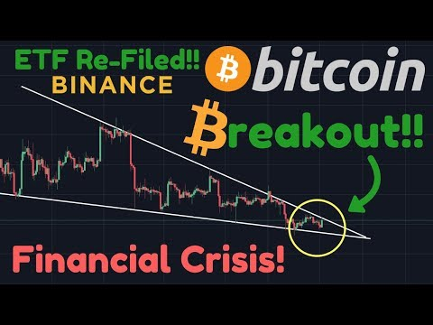 BITCOIN BREAKOUT! | BREAKING News: ETF Re-Filed! | Binance | Fidelity | Financial Crisis IMMINENT!!