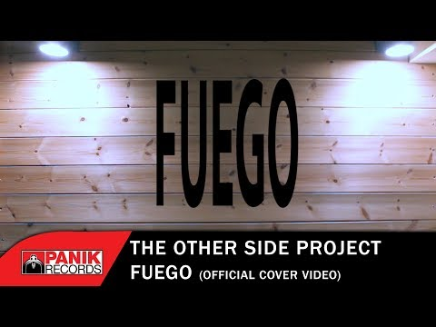 Fuego [Cover by The Other Side Project] –  Official Music Video