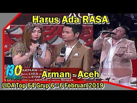Harus Ada RASA Arman Aceh LIDA Liga Dangdut 6 Februari 2019