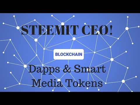Steemit Gets New Ceo! Dapps & Smart Media Tokens|