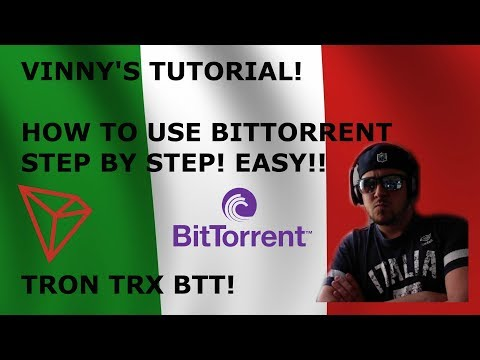 VINNY'S TUTORIAL! HOW TO USE BITTORRENT STEP BY STEP! EASY!! TRON TRX BTT!