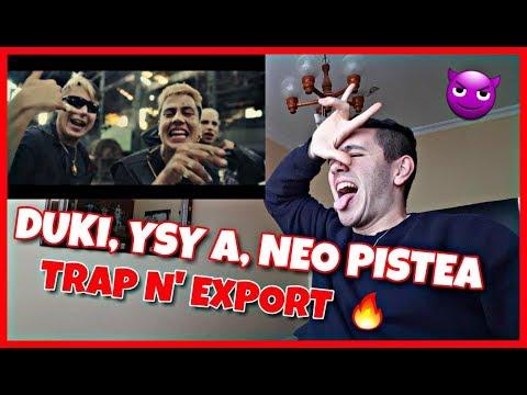 (REACCIÓN) – DUKI, Ysy A, Neo Pistea – TRAP N' EXPORT (Oficial) #ModoDiablo Shot by Ballve   BROSTO