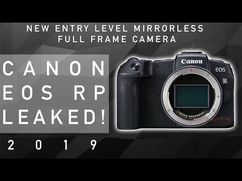 Canon EOS RP Leaked! – New Entry Level Mirrorless Camera From Canon! 2019