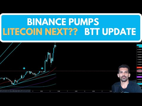 Binance PUMP | Litecoin next?? | BTT update
