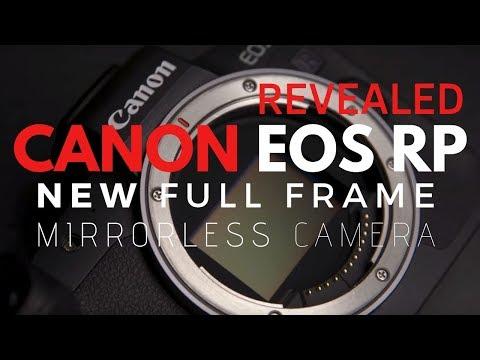 REVEALED New Canon EOS RP Full Frame Mirrorless Camera