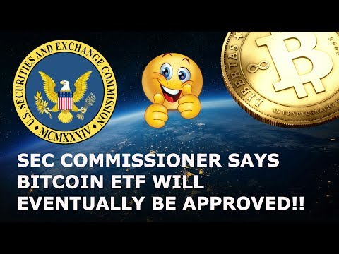 SEC SAYS BITCOIN ETF WILL EVENTUALLY BE APPROVED!!