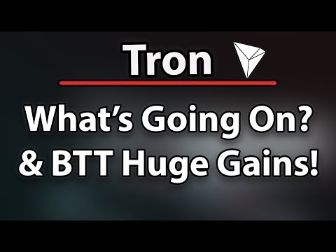 Tron (TRX) What's Going On With Price? Bittorrent (BTT) HUGE Gains & BNB On Heavenly Path!