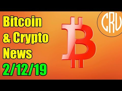 Bitcoin and Cryptocurrency News for 2/13/19
