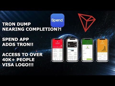 TRON TRX DUMP NEARING COMPLETION?!  SPEND APP ADDS TRON!!  ACCESS TO OVER 40K+ PEOPLE VISA LOGO!!!