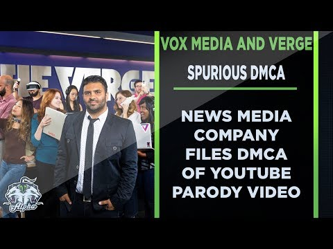 Vox Media Files Spurious DMCA Strike over The Verge Parody Video