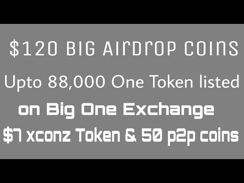 Get upto 88,888 one token(listed) | $7 xconyz Airdrop | 50 P2P Token Airdrop