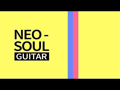 NEO SOUL GUITAR – Acordes, Técnica, Artistas…