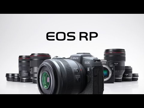 EOS RP: Canon's Smallest and Lightest Full-frame Mirrorless Camera