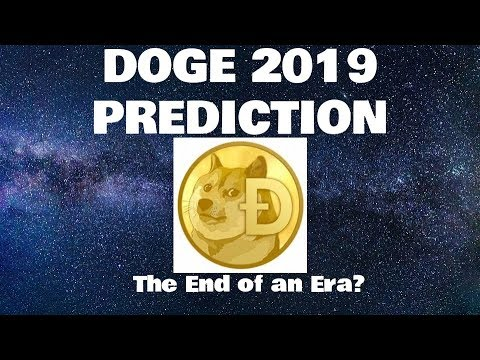 Is Dogecoin Doomed?! DOGE 2019 PREDICTION