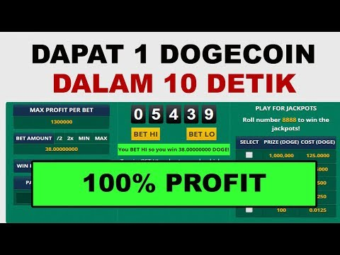 100% PROFIT! DAPAT 1 DOGECOIN DALAM 10 DETIK