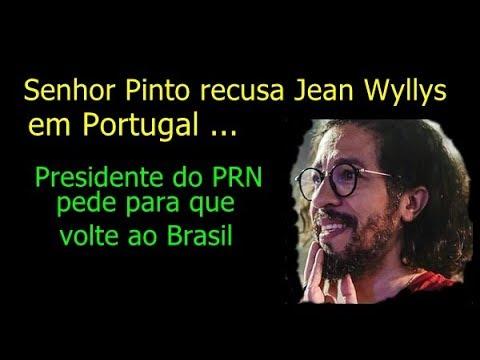 Senhor Pinto recusa Jean Wyllys em Portugal , Presidente do PRN