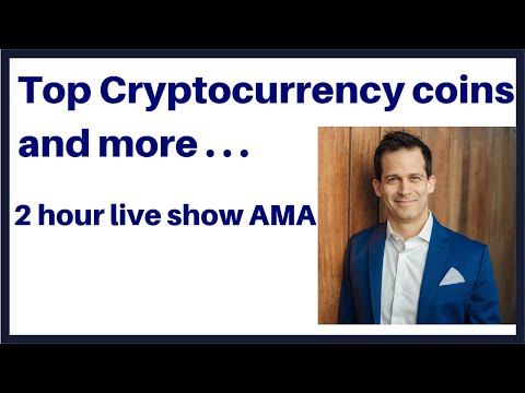 Top CryptoCurrency coins – Ask me Anything 2 hour live show